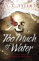 Too Much of Water - A John Grey Historical Mystery (Hardback)