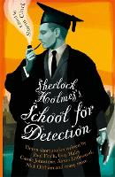 Sherlock Holmes's School for Detection: 11 New Adventures and Intrigues (Paperback)