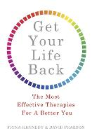 Get Your Life Back: The Most Effective Therapies For A Better You (Paperback)
