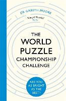 The World Puzzle Championship Challenge: Are You as Bright as the Best? (Paperback)