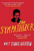 The Sympathizer: Winner of the Pulitzer Prize for Fiction (Hardback)