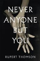 Never Anyone But You (Hardback)