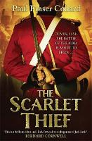 The Scarlet Thief: The first in the gripping historical adventure series introducing a roguish hero (Paperback)
