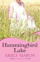 Hummingbird Lake: Eternity Springs Book 2: A heartwarming, uplifting, feel-good romance series - Eternity Springs (Paperback)