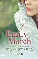 Dreamweaver Trail: Eternity Springs Book 8: A heartwarming, uplifting, feel-good romance series - Eternity Springs (Paperback)
