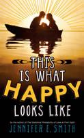 This Is What Happy Looks Like (Hardback)