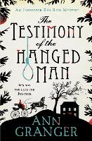 The Testimony of the Hanged Man (Inspector Ben Ross Mystery 5): A Victorian crime mystery of injustice and corruption (Paperback)