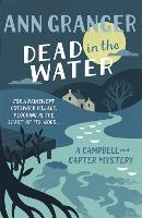 Dead In The Water (Campbell & Carter Mystery 4): A riveting English village mystery (Paperback)