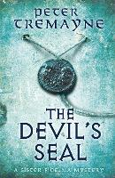 The Devil's Seal (Sister Fidelma Mysteries Book 25): A riveting historical mystery set in 7th century Ireland - Sister Fidelma (Paperback)