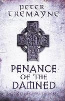 Penance of the Damned (Sister Fidelma Mysteries Book 27): A deadly medieval mystery of danger and deceit - Sister Fidelma (Paperback)