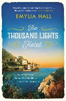 The Thousand Lights Hotel: Escape to Italy in this gorgeous summer read (Paperback)