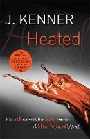 Heated: Most Wanted Book 2 - Most Wanted (Paperback)