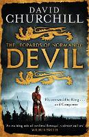 Devil (Leopards of Normandy 1): A vivid historical blockbuster of power, intrigue and action (Paperback)