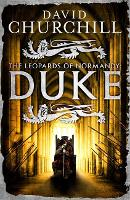 Duke (Leopards of Normandy 2): An action-packed historical epic of battle, death and dynasty (Hardback)