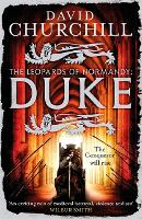 Duke (Leopards of Normandy 2): An action-packed historical epic of battle, death and dynasty (Paperback)