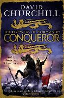 Conqueror (Leopards of Normandy 3): The ultimate battle is here (Hardback)