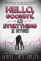 Hello, Goodbye, And Everything In Between (Paperback)