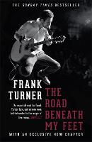 The Road Beneath My Feet (Paperback)