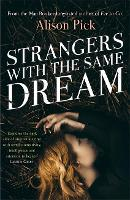 Strangers with the Same Dream: From the Man Booker Longlisted author of Far to Go (Paperback)
