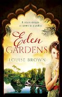 Eden Gardens: The unputdownable story of love in an Indian summer (Paperback)