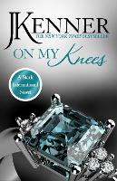 On My Knees: Stark International 2 - Stark International Series (Paperback)