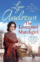 The Liverpool Matchgirl: The heartwarming saga from the SUNDAY TIMES bestselling author (Paperback)
