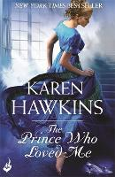 The Prince Who Loved Me: Princes of Oxenburg 1 - Princes of Oxenburg (Paperback)