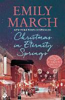 Christmas in Eternity Springs: Eternity Springs 12: A heartwarming, uplifting, feel-good romance series - Eternity Springs (Paperback)