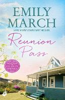 Reunion Pass: Eternity Springs 11: A heartwarming, uplifting, feel-good romance series - Eternity Springs (Paperback)