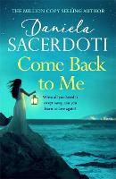Come Back to Me (A Seal Island novel) - A Seal Island novel (Paperback)