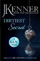 Dirtiest Secret: Dirtiest 1 (Stark/S.I.N.) (Paperback)
