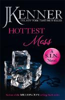 Hottest Mess: Dirtiest 2 (Stark/S.I.N.) (Paperback)