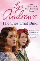 The Ties that Bind: A friendship that can survive war, tragedy and loss (Paperback)