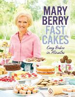Fast Cakes: Easy bakes in minutes (Hardback)
