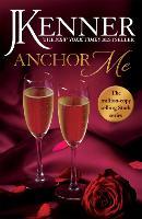 Anchor Me: Stark Series Book 4 - Stark Series (Paperback)