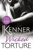 Wicked Torture: A dramatically passionate love story (Paperback)