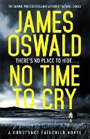 No Time to Cry - New Series James Oswald (Paperback)