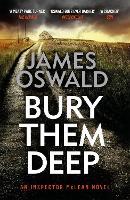 Bury Them Deep: Inspector McLean 10 - The Inspector McLean Series (Paperback)