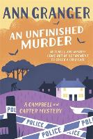An Unfinished Murder: Campbell & Carter Mystery 6 - Campbell and Carter (Paperback)