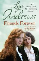 Friends Forever: Two young Irish women must battle their way out of poverty in Liverpool (Paperback)