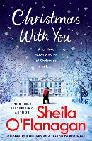 Christmas With You: Curl up for a feel-good Christmas treat with No. 1 bestseller Sheila O'Flanagan (Paperback)
