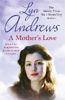 A Mother's Love: A compelling family saga of life's ups and downs (Paperback)