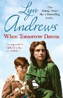 When Tomorrow Dawns: An unforgettable saga of new beginnings and new heartaches (Paperback)