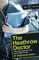 The Heathrow Doctor