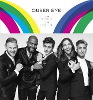 Queer Eye: Love Yourself, Love Your Life (Hardback)