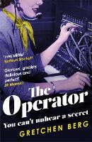 The Operator: 'Great humour and insight . . . Irresistible!' KATHRYN STOCKETT (Paperback)
