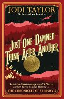 Just One Damned Thing After Another - Chronicles of St. Mary's (Paperback)