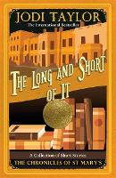 The Long and the Short of it - Chronicles of St. Mary's (Paperback)