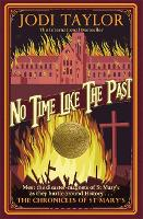 No Time Like The Past - Chronicles of St. Mary's (Paperback)
