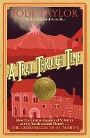 A Trail Through Time - Chronicles of St. Mary's (Paperback)